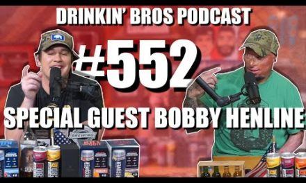 Drinkin' Bros Podcast #552 – Special Guest Bobby Henline