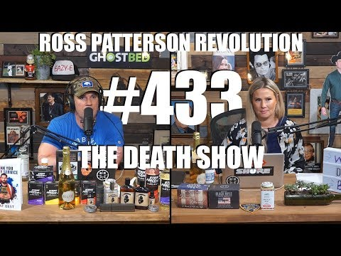 Ross Patterson Revolution #433 – The Death Show
