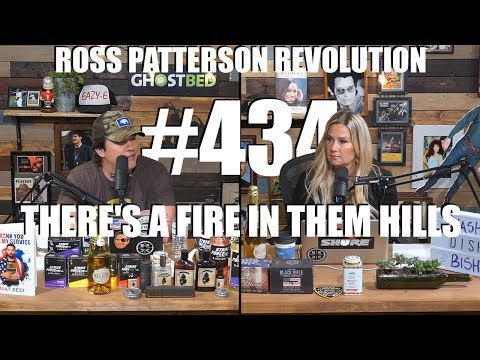 Ross Patterson Revolution #434 – There's A Fire In Them Hills