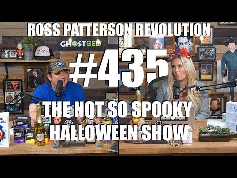 Ross Patterson Revolution #435 – The Not So Spooky Halloween Show