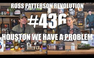 Ross Patterson Revolution #436 – Houston We Have A Problem