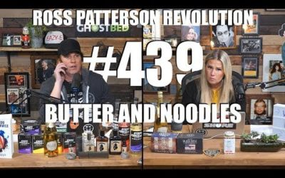 Ross Patterson Revolution #439 – Butter And Noodles