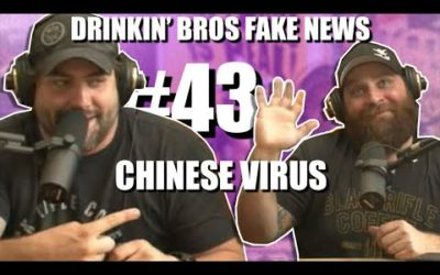 Drinkin' Bros Fake News #43 – Chinese Virus