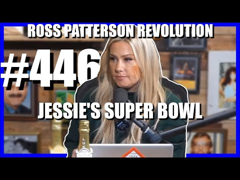 Ross Patterson Revolution #446 – Jessie's Super Bowl