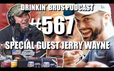 Drinkin' Bros Podcast #567 – Special Guest Jerry Wayne