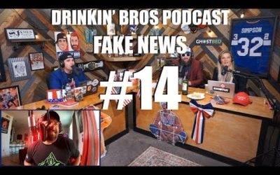 Drinkin' Bros Podcast – Fake News #14 – The Clappening