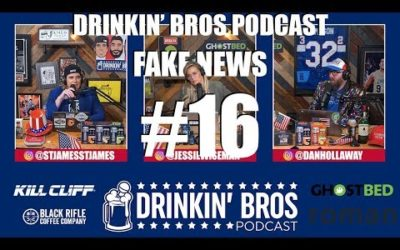 Drinkin' Bros Fake News – #16