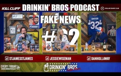 Drinkin' Bros – Fake News #22