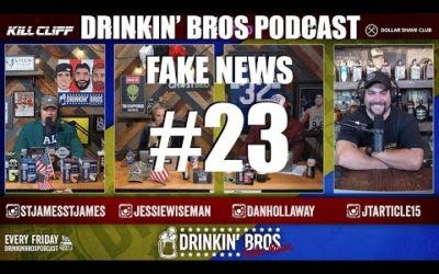 Drinkin' Bros Fake News #23 – You're Not Impeaching Trump