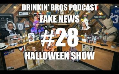 Drinkin' Bros – Fake News #28 Halloween Show