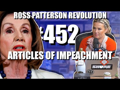 Ross Patterson Revolution #452 – Articles Of Impeachment