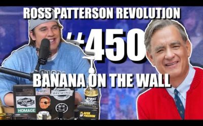 Ross Patterson Revolution #450 – Banana On The Wall