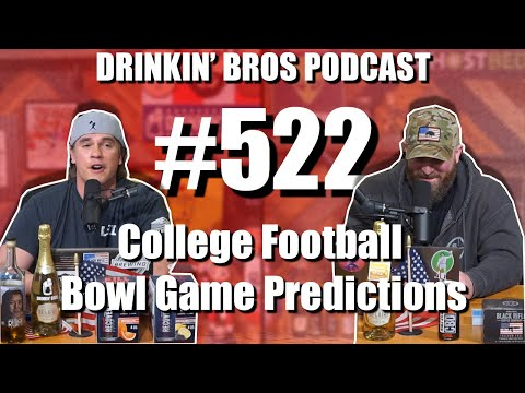 Drinkin' Bros Podcast #522 – College Football Bowl Game Predictions