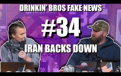 Drinkin' Bros Fake News #34 – Iran Backs Down