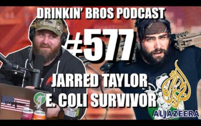 Drinkin' Bros Podcast #577 – Jarred Taylor E. Coli Survivor