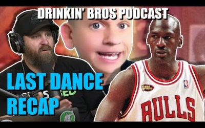 Drinkin' Bros Podcast #602 – Sports Companion 05/18/20 – The Last Dance Recap