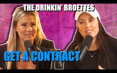 The Drinkin' Broettes #50 – Get A Contract