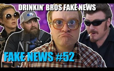 Drinkin' Bros Fake News #52 – Get Two Birds Stoned At Once