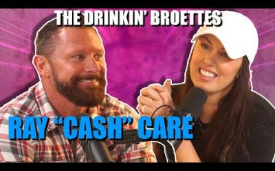 The Drinkin' Broettes #51 – Special Guest Ray Cash Care