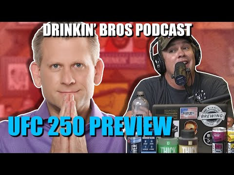 Drinkin' Bros Podcast #612 – Sports Companion 06/03/20 – UFC 250 Preview With John Brinkus