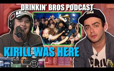 Drinkin' Bros Podcast #615 – Special Guest Kirill Was Here