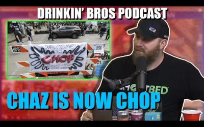 Drinkin' Bros Podcast #619 – The CHAZZENING