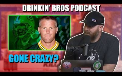 Drinkin' Bros #624 – DB Sports Companion Show 06/23/20 – Has Brett Favre Lost His Mind?