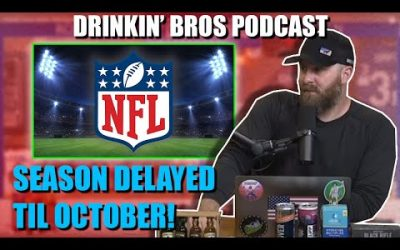 Drinkin' Bros #626 – DB Sports Companion Show 06/24/20 – BREAKING: NFL Season Delayed