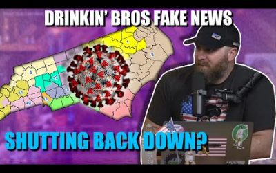 Drinkin' Bros Fake News #57 – Is The Country Shutting Down Again?