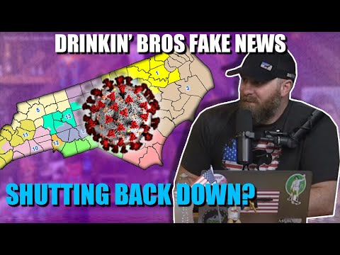 Drinkin' Bros Fake News #57 - Is The Country Shutting Down Again?