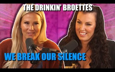 The Drinkin' Broettes #62 – We Break Our Silence
