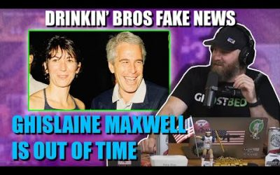 Drinkin' Bros Fake News #58 – Epstein's Madam Is On The Clock