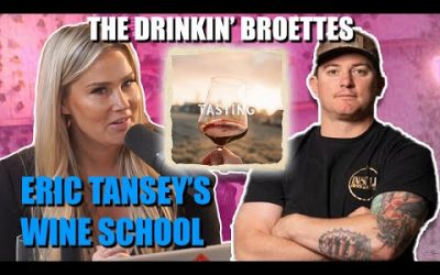 The Drinkin' Broettes #64 – Eric Tansey's Wine School