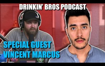 Drinkin' Bros Podcast #643 – Special Guest Vincent Marcus