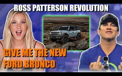 Ross Patterson Revolution #563 – Give Me The New Ford Bronco In White
