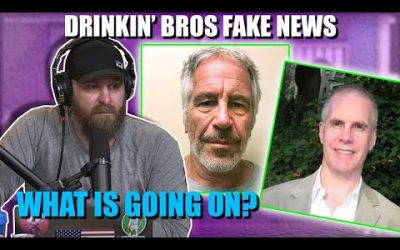 Drinkin' Bros Podcast Fake News #61 – Epstein Conspiracy Intensifies