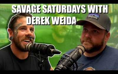 Savage Saturdays With Derek Weida #24