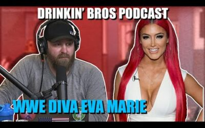 Drinkin' Bros Podcast #646 – Special Guest WWE Diva Eva Marie