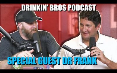 """Drinkin"""" Bros Podcast #652 – Special Guest Dr. Frank"""