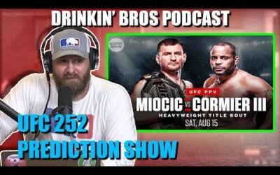 Drinkin' Bros Podcast #656 – DB Sports Companion Show 08/12/20 – UFC 252 Prediction Show