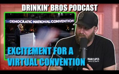 Drinkin' Bros Podcast #658 – Excitement For Virtual Convention?