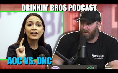 Drinkin' Bros Podcast #670 – AOC Goes Against The DNC