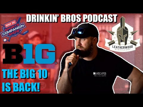 Drinkin' Bros Podcast #676 – DB Sports Companion Show 09/16/20 – The Big Ten Is Back!