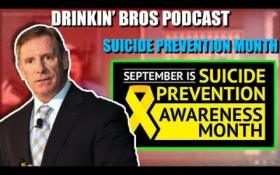 Drinkin' Bros Podcast #679 – Suicide Prevention Awareness Month