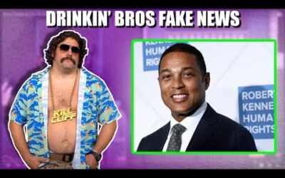 Drinkin' Bros Fake News #70 – Stop Talking Don Lemon