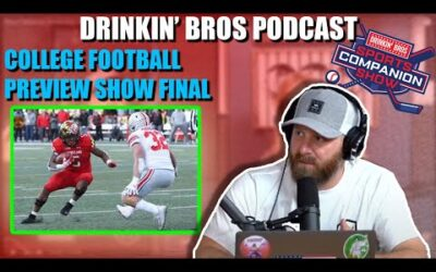 Drinkin' Bros Podcast #680 – DB Sports Companion Show 09/23/20 – College Football Preview Show Final