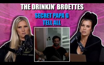 The Drinkin' Broettes #89 – The Secret Papa G Tell All