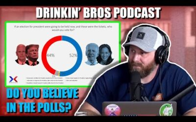 Drinkin' Bros Podcast #694 – Do You Believe In The Polls?
