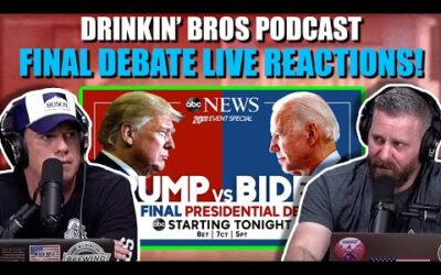 Drinkin' Bros Podcast Final 2020 Presidential Debate Live Reaction Show
