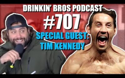 Drinkin' Bros Podcast #707 – Special Guest Tim Kennedy